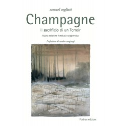 Champagne, Il sacrificio di un terroir di Samuel Cogliati
